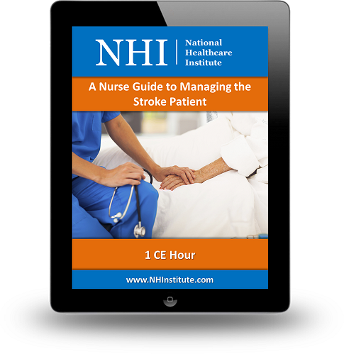 A Nurse Guide to Managing the Stroke Patient