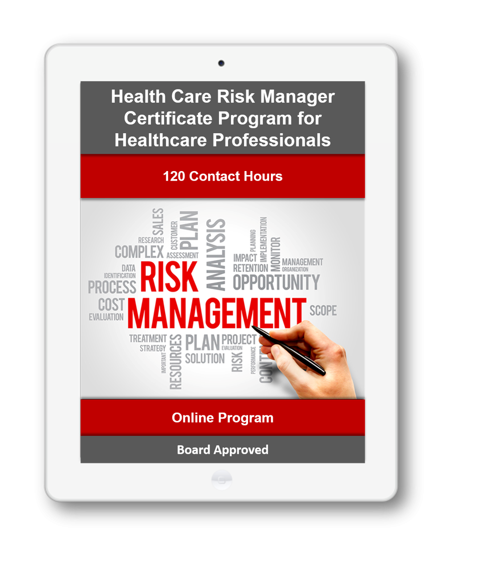 Health Care Risk Manager Certificate for Healthcare Professionals