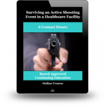 Surviving an Active Shooting Event in a Healthcare Facility