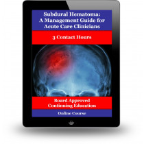 Subdural Hematoma: A Management Guide for Acute Care Clinicians