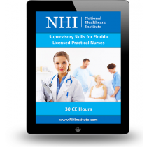 Supervisory Skills for Florida Licensed Practical Nurses